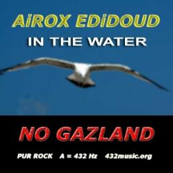 432MUSIC AIROX EDIDOUD NO GAZ LAND IN THE WATER
