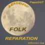 FOLK REPARATION